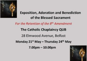 Exposition, Adoration and Benediction of the Blessed Sacrament @ The Catholic Chaplaincy QUB | Northern Ireland | United Kingdom