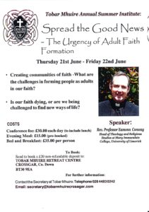 Spread the Good News - The Urgency of Adult Faith Formation @ Tobar Mhuire Retreat Centre | Crossgar | Northern Ireland | United Kingdom