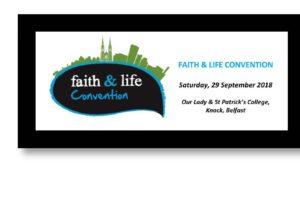 Faith and Life Convention @ Our Lady and St Patrick's College