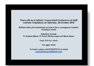 Catholic Young Adult Conference @ QUB Catholic Chaplaincy | Belfast | Northern Ireland | United Kingdom