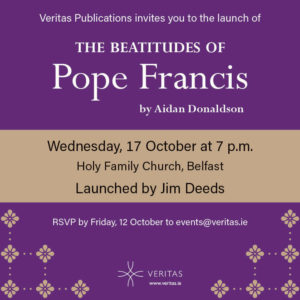 Launch of Book : The Beatitudes of Pope Francis by Aidan Donaldson @ Holy Family Church | Belfast | Northern Ireland | United Kingdom