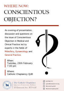 Where Now : Conscientious Objection @ Catholic Chaplaincy