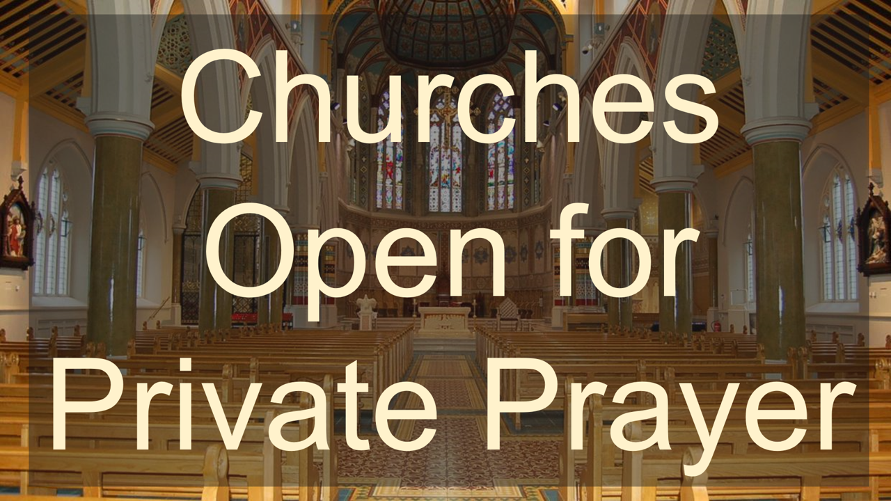 Opening of Churches for Private Prayer