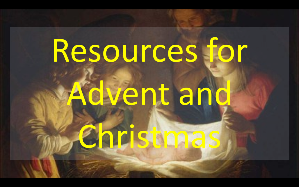 Resources for Advent and Christmas